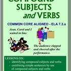 Compound Subjects & Verbs:  Common Core Aligned Lessons, W