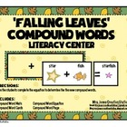 Compound Words Literacy Center {Fall}