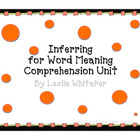 Comprehension Strategy Unit: Inferring for Word Meaning