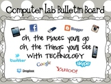 Computer Lab Bulletin Board- Oh, the places you'll go
