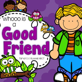 Conflict Resolution for Firsties: Whooo is a Good Friend?
