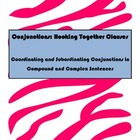 Conjunctions: Hooking Together Clauses