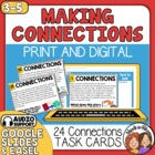 Connections Task Cards: Text to Self, Text to Text, Text to World