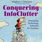 Conquering InfoClutter: Timesaving Technology Solutions fo