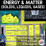 Conservation of Energy and Matter, Properties, and Change