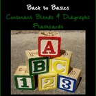 Consonant Blends & Diagraphs Flashcards