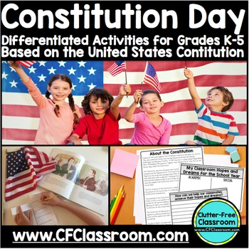 Constitution Day Activities for Grades K-5 {printables resources differentiated}