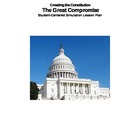 Constitutional Convention - The Great Compromise Student S