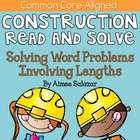 Construction Read and Solve {Word Problems Involving Lengt