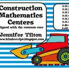 Construction Theme-Mathematics Centers (Common Core)