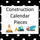 Construction Themed Calendar Pieces