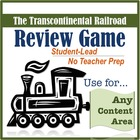 Content Area Review Game: The Transcontinental Railroad