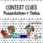 Context Clues Powerpoint Presentation with Cloze notes