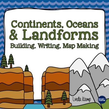 Continents, Oceans & Landforms {A Science, Writing & Literacy Unit}