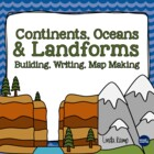 Continents, Oceans & Landforms {A Science, Writing & Liter