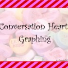 Conversation Hearts Graphing
