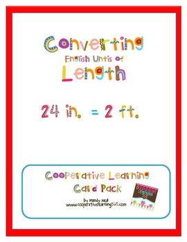 Converting English Untis of Length Cooperative Learning Card Pack