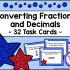 Converting Fractions and Decimals - Task Card Set - Patrio