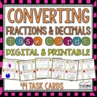 Converting Fractions and Decimals Task Cards { Common Core