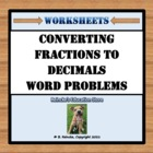 Converting Fractions to Decimals Word Problems (3 worksheets!)