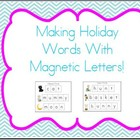 Cookie Sheet Fun: Making Holiday Words