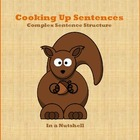 Cooking Up Sentences - Complex Sentence Structure