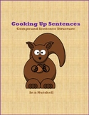 Cooking Up Sentences - Compound Sentence Structure