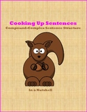 Cooking Up Sentences - Compound/Complex Sentence Structure