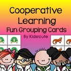 Cooperative Learning~ Fun Grouping Cards