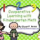 Cooperative Learning With Kindergarten Math