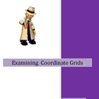 Coordinate Grid - Locations and Identification Lessons