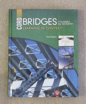 Cord Bridges to Algebra and Geometry 3rd Edition, Copyrigh