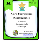 Kindergarten Common Core-100 ELA Warm Ups