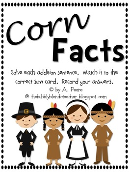 Corn Facts- Addition with sums of 10-18.
