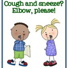 Cough and Sneeze? Elbow, please! {FREE POSTER}