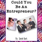 Could You Be an Entrepreneur? (Create a Small Business Project)