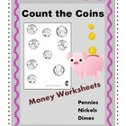 Count the Coins Money Worksheets / Set of 7 Math Worksheets