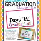 Countdown to Graduation Sign - FREE!