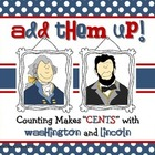 "Counting Makes ""CENTS"" with Abraham Lincoln and George Washington"