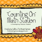 """Counting On"" Math Station: A Thanksgiving Freebie"