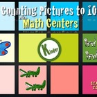 Counting Pictures 1-10 Math Center Aligned with C-Scope Ki