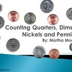 Counting Quarters, Dimes, Nickels, Pennies- Hair Method Po