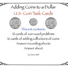 Counting U.S. Coins to a Dollar: Task Cards