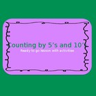 Counting by 5's and 10's
