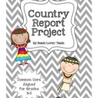 Country Report Project for Common Core Grades 3-5