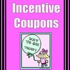 Coupons Set #3 INCENTIVE or Reward PASSES / COUPONS