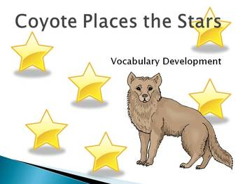 Coyote Places the Stars Vocabulary Development