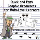 Cracking the Common Core Code: Graphic Organizers for Mult