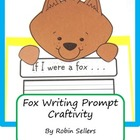 Craftivity: Fox Writing Prompt with What Does the Fox Say?