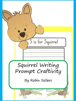 Craftivity: Squirrel Writing Prompt